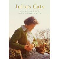 【预订】Julia's Cats: Julia Child's Life in the Company of