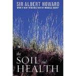 【预订】The Soil and Health: A Study of Organic Agriculture