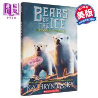 【中商原版】冰熊1(绝境狼王作者)英文原版 Bears of the Ice #1:The Quest of the
