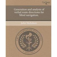 【预订】Generation and Analysis of Verbal Route Directions