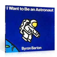 英文原版I Want to Be an Astronaut 廖彩杏书单少儿英语绘本书