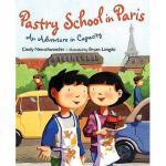 【预订】Pastry School in Paris: An Adventure in Capacity