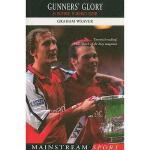 【预订】Gunner's Glory: 14 Milestones in Arsenal's History