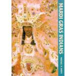 【预订】Mardi Gras Indians