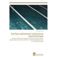 【预订】Surface Plasmons Resonance Spectroscopy