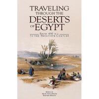 【预订】Traveling Through the Deserts of Egypt: From 450