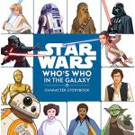 Star Wars Who's Who in the Galaxy (a Character Storybook)
