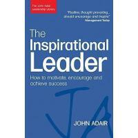 【预订】The Inspirational Leader: How to Motivate, Encourage
