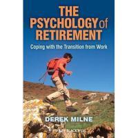 【预订】The Psychology of Retirement: Coping with the
