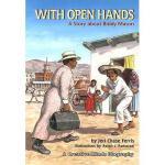 【预订】With Open Hands: A Story about Biddy Mason