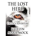 【预订】The Lost Herd: Callie's Adventure