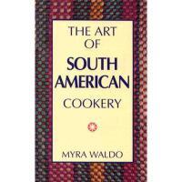 【预订】Art of South American Cookery