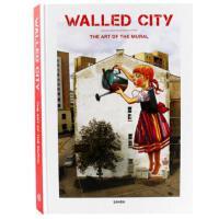 【现货】Walled City: the Art of Mural全球36位壁画艺术家墙体涂鸦绘画书籍 现代壁画 街头