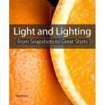 【预订】Lighting for Digital Photography: From Snapshots to