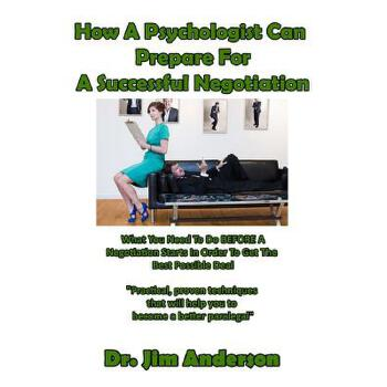 【预订】How a Psychologist Can Prepare for a Successful Negotiation: What You Need to Do Before a Negotiation Starts in Order to Get the Best Possible Outcome 预订商品,需要1-3个月发货,非质量问题不接受退换货。