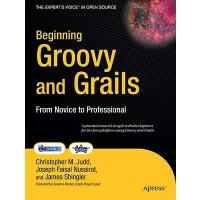 【预订】Beginning Groovy and Grails: From Novice to Professiona