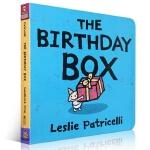 【发顺丰】英文进口原版 The Birthday Box 生日礼物 Leslie Patricelli 小毛孩纸板书