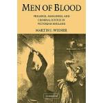 【预订】Men of Blood: Violence, Manliness, and Criminal Justice