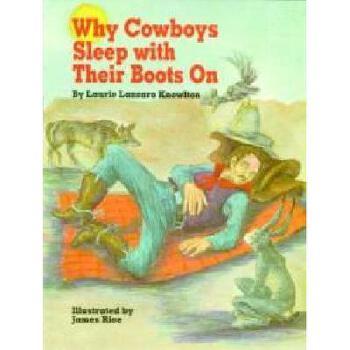 【预订】Why Cowboys Sleep with Their Boots on 美国库房发货,通常付款后3-5周到货!
