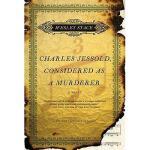 【预订】Charles Jessold, Considered as a Murderer