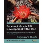 【预订】Facebook Graph API Development with Flash