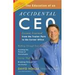 【正版直发】The Education of an Accidental CEO David Novak(戴维・诺瓦克