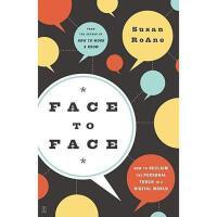 【预订】Face to Face: How to Reclaim the Personal Touch in a