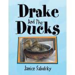 【预订】Drake and the Ducks