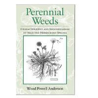 【预订】Perennial Weeds: Characteristics And Identification