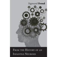 【预订】From the History of an Infantile Neurosis - A Classic A