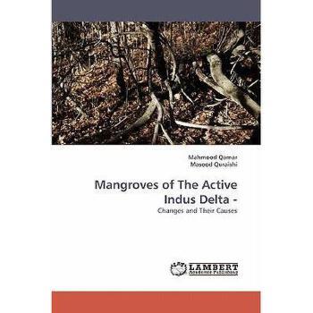 【预订】Mangroves of the Active Indus Delta - 美国库房发货,通常付款后3-5周到货!