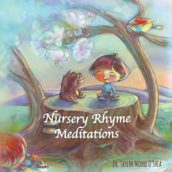 【预订】Nursery Rhyme Meditations: An Introduction to Meditation for the Young and Young at Heart 预订商品,需要1-3个月发货,非质量问题不接受退换货。