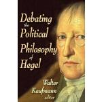 【预订】Debating the Political Philosophy of Hegel
