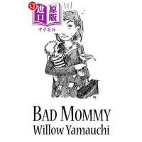 【中商海外直订】Bad Mommy