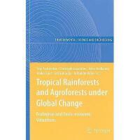 【预订】Tropical Rainforests and Agroforests Under Global