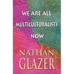 【预订】We Are All Multiculturalists Now