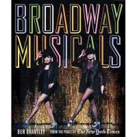 【预订】Broadway Musicals: From the Pages of the New York Times