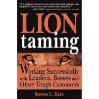 【预订】Lion Taming: Working Successfully with Leaders