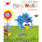 Time for Tea Polly Wally 下午茶时间 ISBN 9781849416535