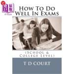 【中商海外直订】How to Do Well in Exams