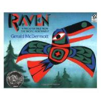 Raven: A Trickster Tale from the Pacific Northwest 英文原版 乌鸦