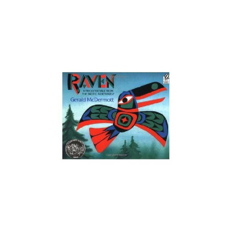 Raven: A Trickster Tale from the Pacific Northwest 英文原版 乌鸦 1994年凯迪克银奖