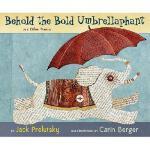 【预订】Behold the Bold Umbrellaphant: And Other Poems