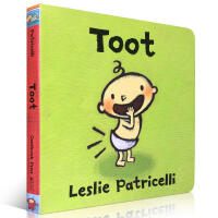 英文原版绘本 Toot 培养宝宝行为习惯 放屁 儿童启蒙纸板书Leslie Patricelli 2-6岁 英语学习