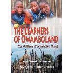 【预订】The Learners of Owamboland, the Children of