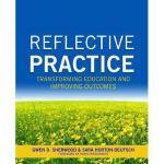 【预订】Reflective Practice: Transforming Education and