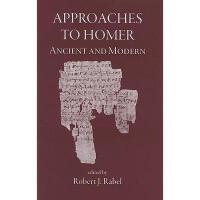 【预订】Approaches to Homer: Ancient & Modern