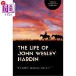 【中商海外直订】The Life of John Wesley Hardin