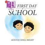 【中商海外直订】The First Day of School