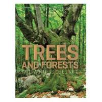 Trees and Forests: Wild Wonders of Europe